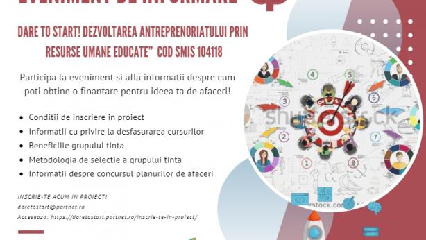 """Proiectul """"DARE TO START! Dezvoltarea Antreprenoriatului prin Resurse umane Educate"""""""